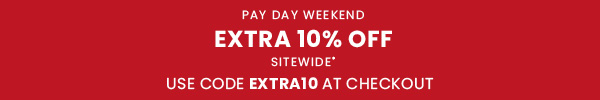 10% off site wide with EXTRA10*
