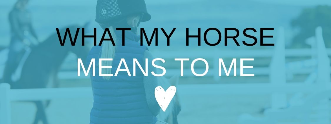 What Horses Mean to Me