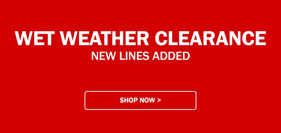 Wet weather Clearance